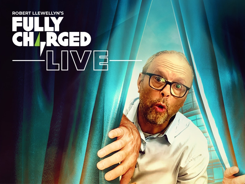 Fully Charged Live UK 2020 - new dates and new venue