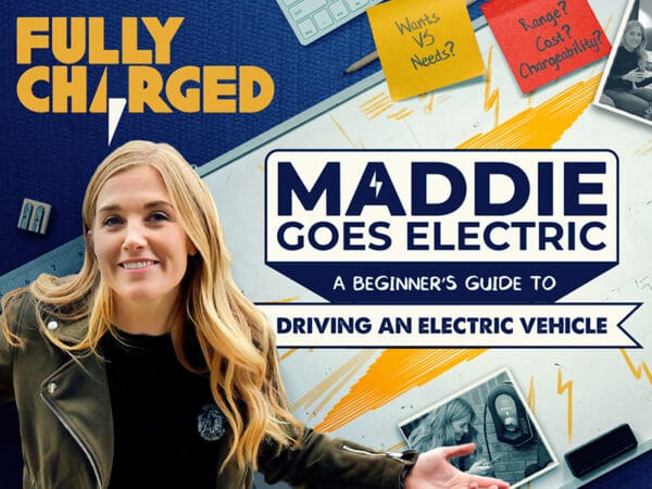 Maddie Goes Electric - Episode 1: Choosing your electric car