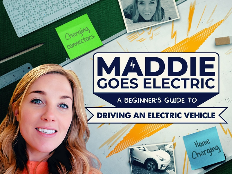 Maddie Goes Electric - Episode 2: Charging an electric car at home & locally (A beginner's guide)