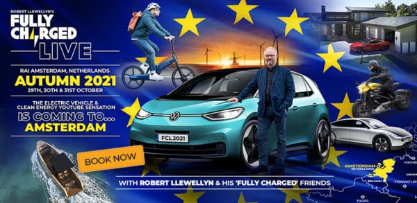Fully Charged LIVE Europe 2021