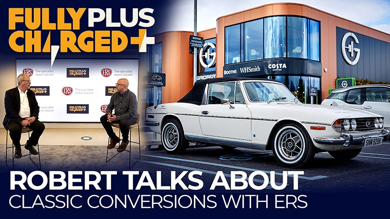 Robert talks about classic conversions with ERS - Fully Charged Plus