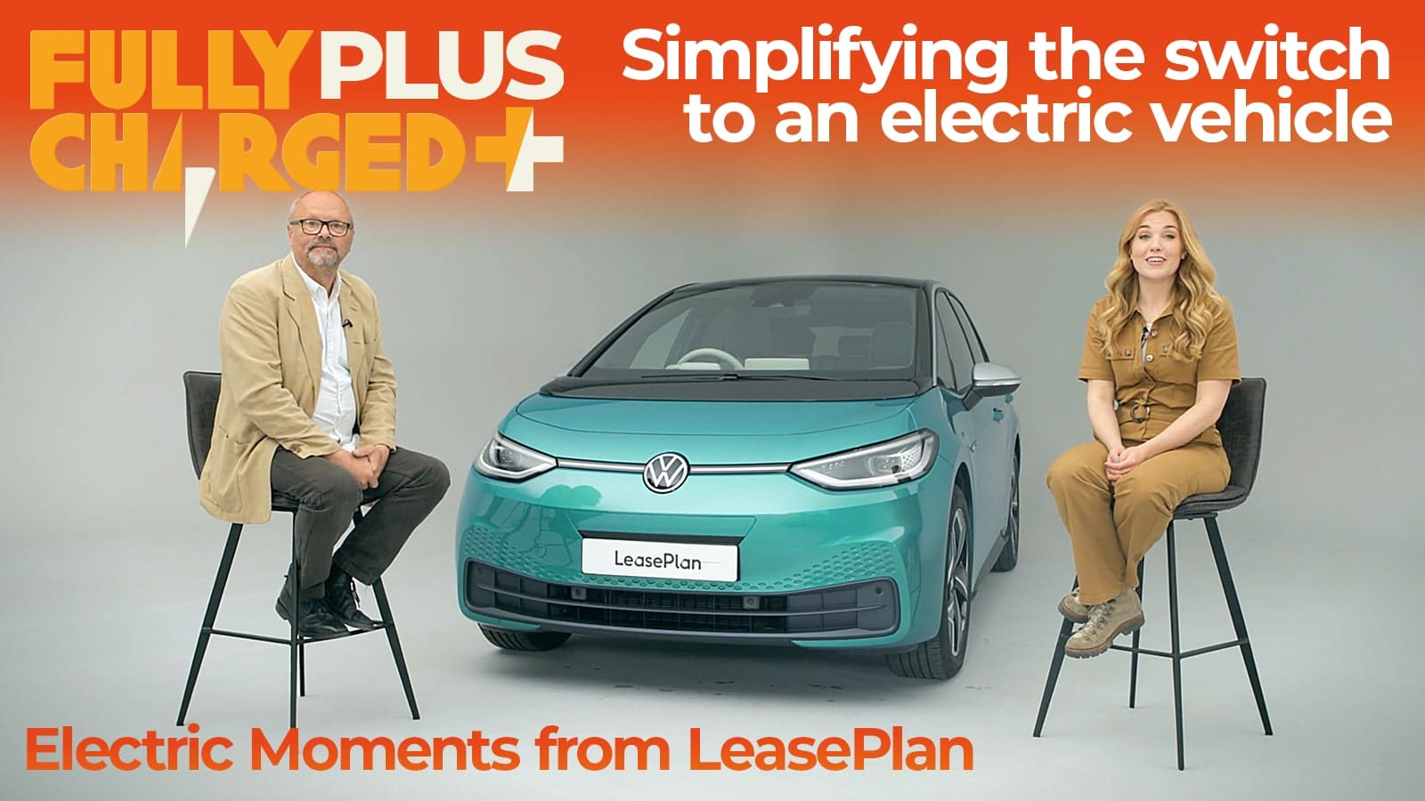 LeasePlan Electric Moments - Episode One - Simplifying the switch to an electric vehicle